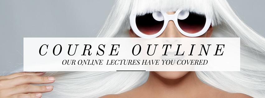 FASHION STYLING COURSE OUTLINE- LECTURE TOPICS