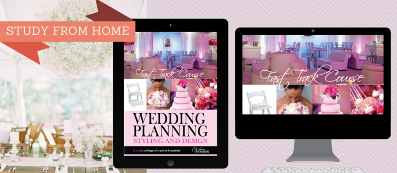 Become a Wedding Planner Online Course- Correspondence Course- La Mode College