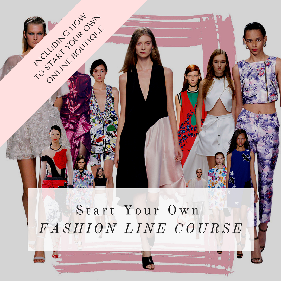 Start Your Own Fashion Line Business Mentoring Program Online To Start Your Own Label by La Mode College Fashion School