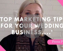 Top Marketing Tips For Your Wedding Business