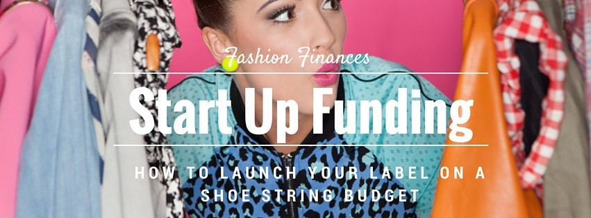 Start up Funding Fashion Designer