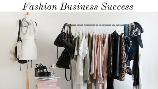 Start Your Own Fashion Line- Business Mentoring Course