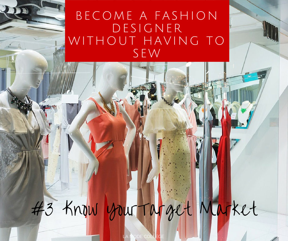 How To Become A Fashion Designer Without Sewing La Mode College